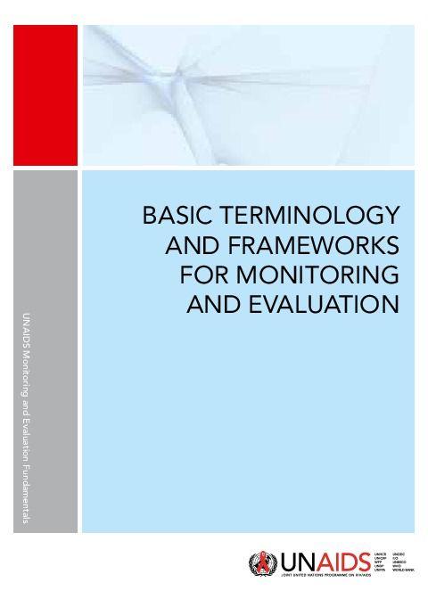 Evaluation Fundamentals >> Monitoring And Evaluation Guidance Unaids